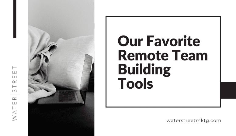 Our Favorite Remote Team Building Tools